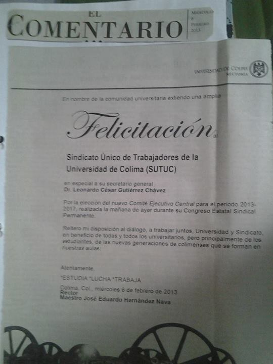 A través de Facebook, trabajadores universitarios han difundido la felicitación del rector Eduardo Hernández hacia Leonado Gutiérrez por su reelección como líder sindical.